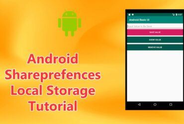 Android Sharedprefences Local Storage Tutorial