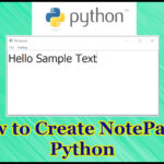 How to Make NotePad in Python Tutorial Part 15.4