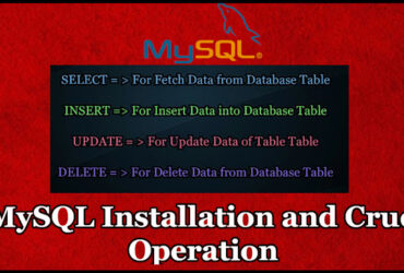 MySQL Installation and CRUD Operation