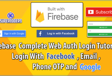 Firebase Complete Web Login Tutorial for Login With OTP Google and Facebook