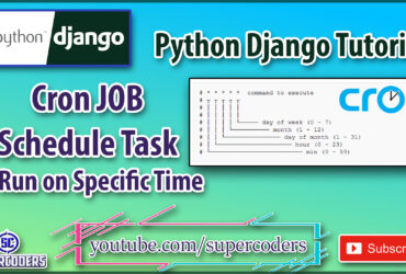 Python Django Tutorial | CRON Job | Schedule Task Run at Specific Time