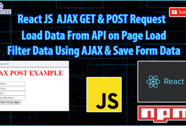 React JS Tutorial Part 5 | AJAX GET & POST Request Example | Search Example Using AJAX | Form Submit