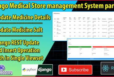 Django React Medical Store Management Part 23 | Update Medicine | DRF Insert Update in Same Viewset