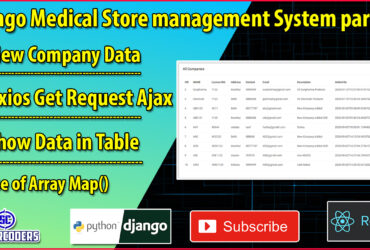 Python Django Medical Store Management Part 16 | View Company Data | Axios GET Request in React