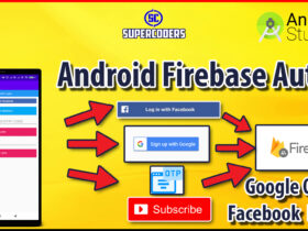 Firebase Android Authentication Tutorial   Login With Google Facebook and OTP in Android