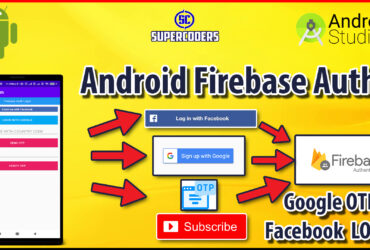 Firebase Android Authentication Tutorial | Login With Google Facebook and OTP in Android