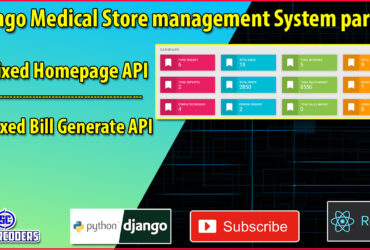 Django React Medical Store Management Part 32 | Fix Home API and Generate Bill API