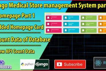 Django React Medical Store Management Part 31 | Homepage Part 1 | Added Homepage Cards
