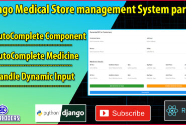 Django React Medical Store Management Part 28 | AutoComplete Medicine Component | Auto Fill Inputs