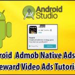 Admob Native Ads Advanced Example Android Tutorial | Android Reward Ads Example Tutorial | Admob Ads