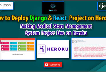 How to Deploy Django and React JS Project on Heroku Server | Deploy Medical Store to Heroku Server