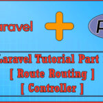 Laravel PHP MVC Web framework Part 2 | Routing Route | Controller